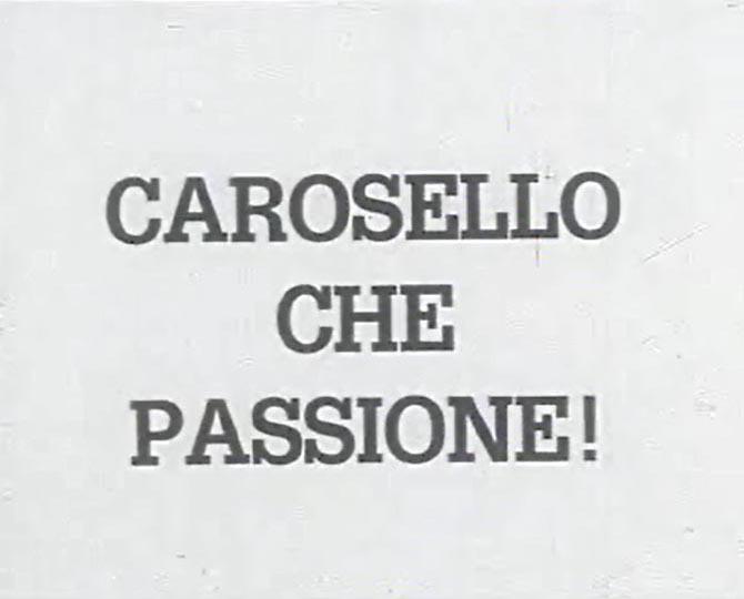Carosello... che passione!