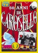 50 anni di Carosello (DVD 1)