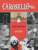 Caro Carosello 60 anni (DVD 1)