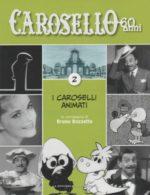 Caro Carosello 60 anni (DVD 2)