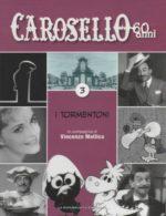 Caro Carosello 60 anni (DVD 3)