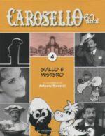 Caro Carosello 60 anni (DVD 4)