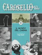 Caro Carosello 60 anni (DVD 5)