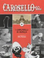Caro Carosello 60 anni (DVD 6)