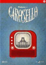 Carosello... e poi a letto (DVD 1)