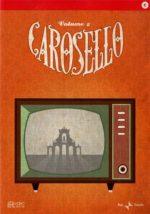 Carosello... e poi a letto (DVD 2)