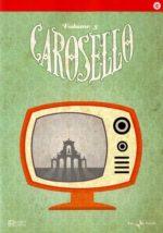 Carosello... e poi a letto (DVD 3)