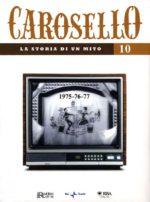 Carosello - La storia di un mito (DVD 10)