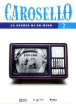 Carosello - La storia di un mito (DVD 2)