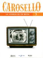 Carosello - La storia di un mito (DVD 3)