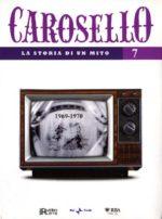 Carosello - La storia di un mito (DVD 7)