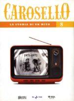 Carosello - La storia di un mito (DVD 8)