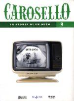 Carosello - La storia di un mito (DVD 9)