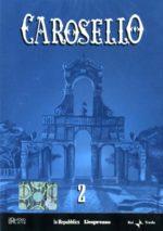 Carosello (La Repubblica DVD 2)