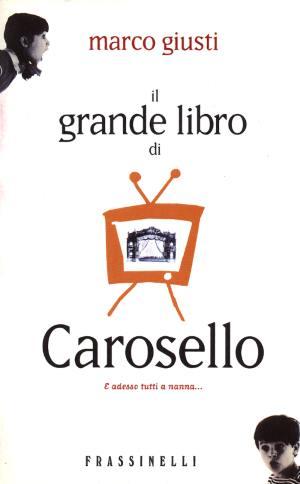 Il grande libro di Carosello
